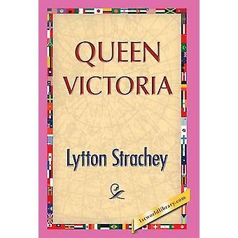 Queen Victoria by Strachey & Lytton