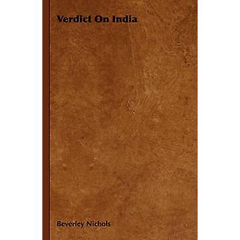 Verdict sur l'Inde par Nichols & Beverley