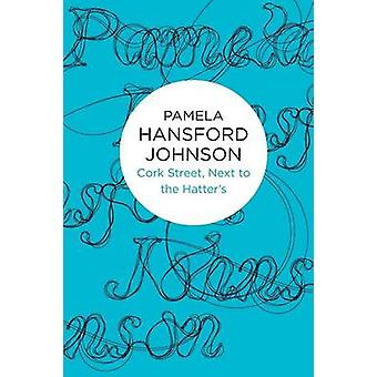 Cork Street Next to the Hatters by Johnson & Pamela Hansford