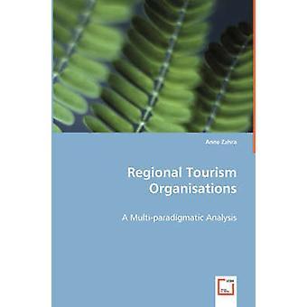 Organizzazioni regionali del turismo di Zahra & Anne