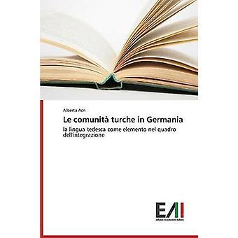 Le comunit turche in Germania by Acri Alberta