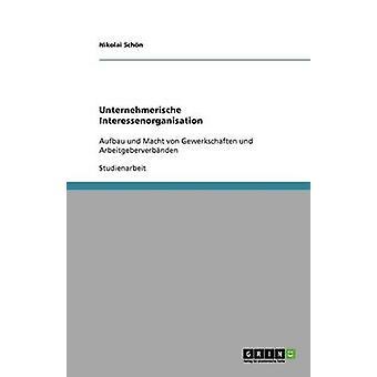 Unternehmerische Interessenorganisation par Schn & Nikolai