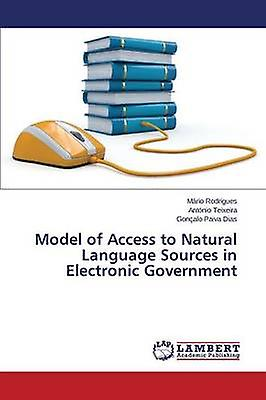 Model of Access to Natural Language Sources in Electronic Government by Rodrigues Mrio