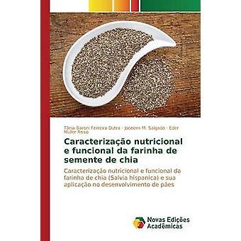 Caracterizao nutricional e funcional da farinha de semente de clerbois par Baroni Ferreira Dutra Tnia