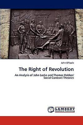 The Right of Revolution by OToole & John