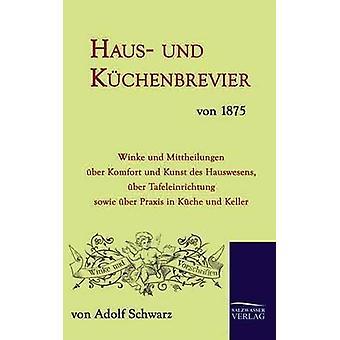 Haus und Kchenbrevier von 1875 by Schwarz & Adolf