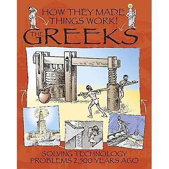 How They Made Things Work - Greeks by Richard Platt - 9781445164328 Bo