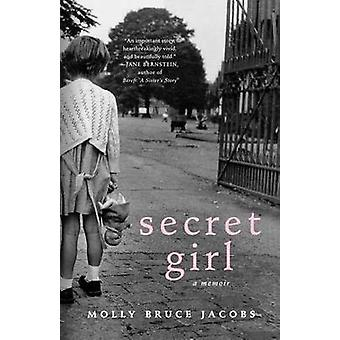 Secret Girl by Molly Bruce Jacobs - 9780312364069 Book