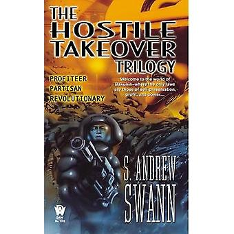 Hostile Takeover Trilogy by Swann S. Andrew - 9780756402495 Book