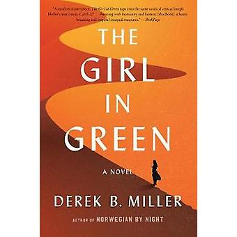 The Girl in Green by Derek B Miller - 9781328745507 Book