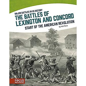 The Battles of Lexington and Concord - Start of the American Revolutio