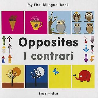 My First Bilingual Book - Opposites by Milet Publishing - 97818405973