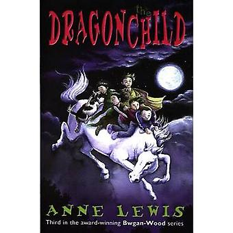 The Dragonchild by Anne Lewis - 9781870206556 Book
