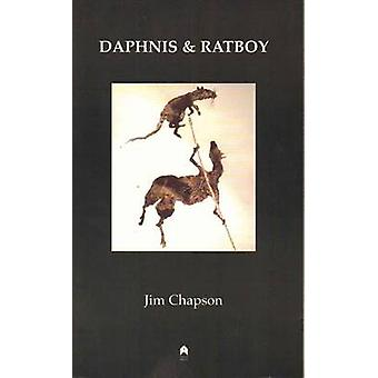 Daphnis and Ratboy by Jim Chapson - 9781903631577 Book