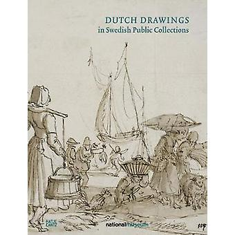 Dutch Drawings in the Nationalmuseum - Volume II by Martin Olin - 9783