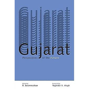 Gujarat - Perspectives of the Future by R. Swaminathan - 9788171885954