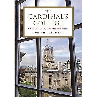 The Cardinal's College: Christ Church, Chapter and Verse