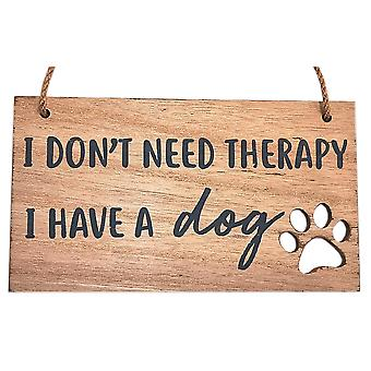 Dog Pawprint Plaque I don't need therapy, I have a dog