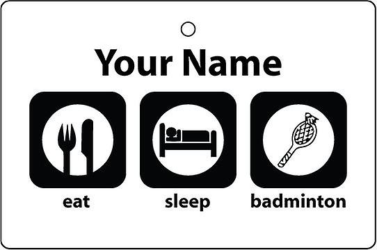 Personalised Eat Sleep Badminton Car Air Freshener