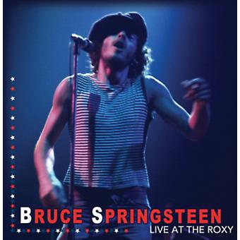 Live at The Roxy by Bruce Springsteen