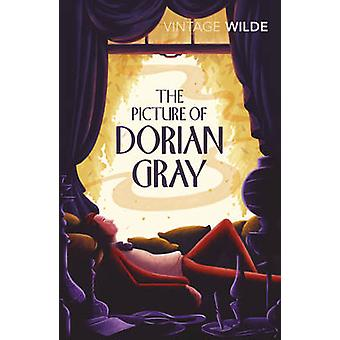The Picture of Dorian Gray by Oscar Wilde - Irvine Welsh - 9780099511