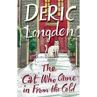 The Cat Who Came in from the Cold by Deric Longden - 9780552156196 Bo