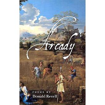 Arcady by Donald Revell - 9780819564740 Book