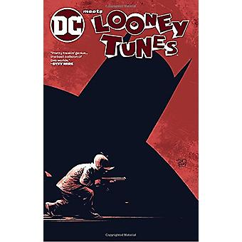 DC Meets Looney Tunes by Tom King - 9781401277574 Book