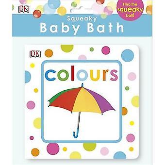 Bébé qui grince bain livre couleurs par DK - livre 9781409350361