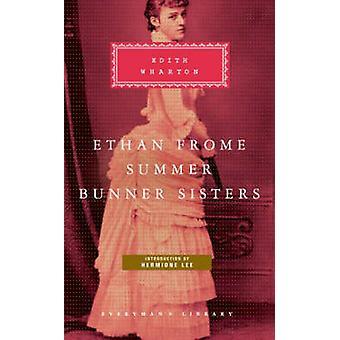 Ethan Frome - sommar - Bunner systrar - med sommar och Bunner syster