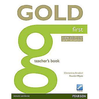 Gold First New Edition Teacher's Book (2nd Teacher's Edition) by Clem
