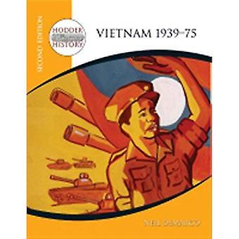 Vietnam 1939-75 (Hodder Twentieth Century History)