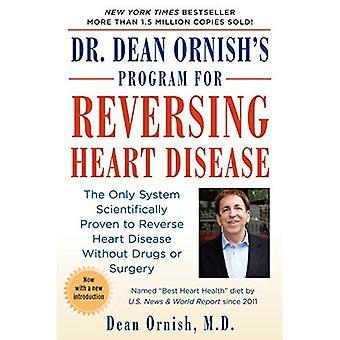 Dr. Dean Ornish van programma voor het omkeren van hart-en vaatziekten: het enige systeem Scientificallty bewezen om te keren hart-en vaatziekten zonder Drugs of chirurgie