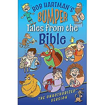 Bumper Tales from the Bible (The Unauthorized Version)