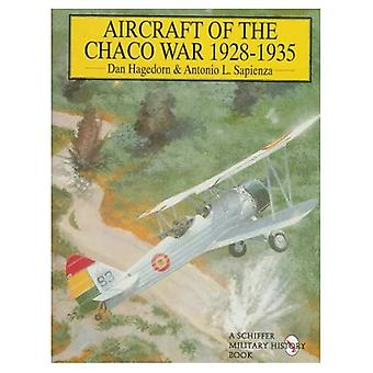 Aircraft of the Chaco War 1928-1935 (Schiffer Military History)