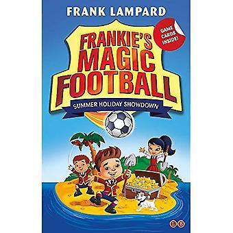 Frankie Football magique: vacances d'été Showdown: volume 19 (Football magique de Frankie)