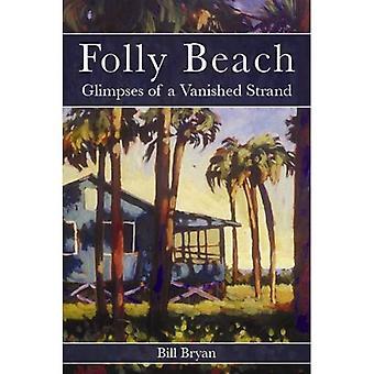 Folly Beach: Een glimp van een verdwenen Strand