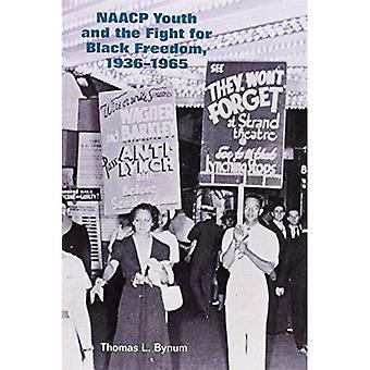 Jeunesse de la NAACP et la lutte de libération noire, 1936-1965