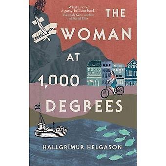 The Woman at 1,000 Degrees (Hardback)
