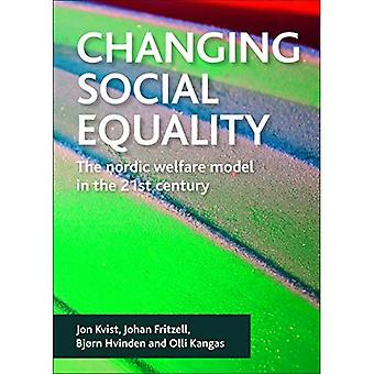 Changing Social Equality: The Nordic Welfare Model in the 21st Century