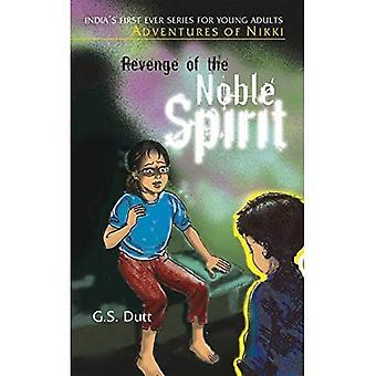 Revenge of the Noble Spirit