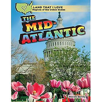 The Mid-Atlantic (Land That� I Love: Regions of the United States)