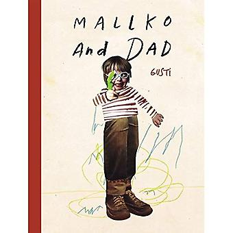 Mallko & Dad