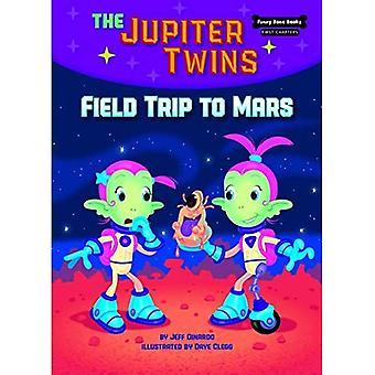 Field Trip to Mars (Book 1) (Funny Bone Books First� Chapters the Jupiter Twins)