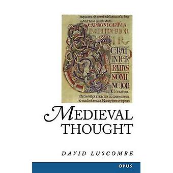 Medieval Thought by Luscombe & David