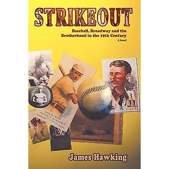 Strikeout a Novel by Hawking & James