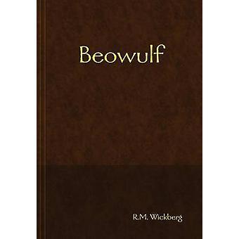 Beowulf av Wickberg & R. M.