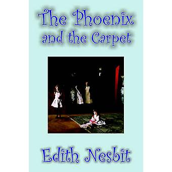 The Phoenix and the Carpet by Edith Nesbit Fiction Fantasy  Magic by Nesbit & Edith