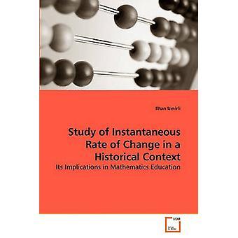 Studie van de momentane snelheid van verandering in een historische Context door Izmirli & Ilhan