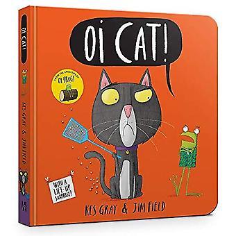 Oi Cat! Board Book (Oi Frog and Friends) [Board book]